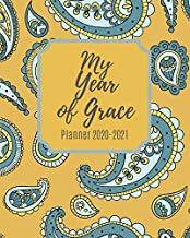 My Year of Grace Planner 2020-2021: Weekly and Monthly Planner with Inspirational Bible Quotes, July 2020 to December 2021, Calendar views, Schedule ... Notebook, Payisley Pattern, Large Size