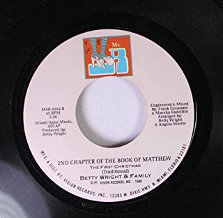 Betty Wright and Family 45 RPM 2nd Chapter of the Book of Matthew, The First Christmas / A Christmas to Remember