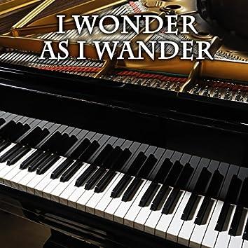 I Wonder as I Wander (Piano Version)