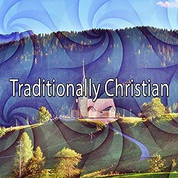 Traditionally Christian
