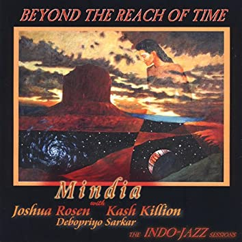 Beyond the Reach of Time