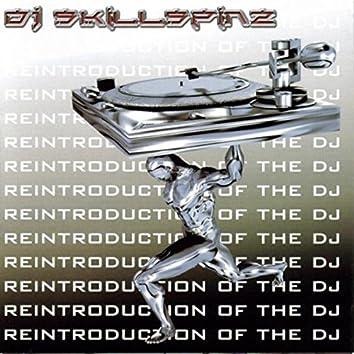 Reintroduction of The DJ