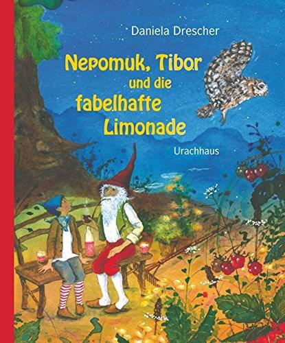 Nepomuk, Tibor und die fabelhafte Limonade