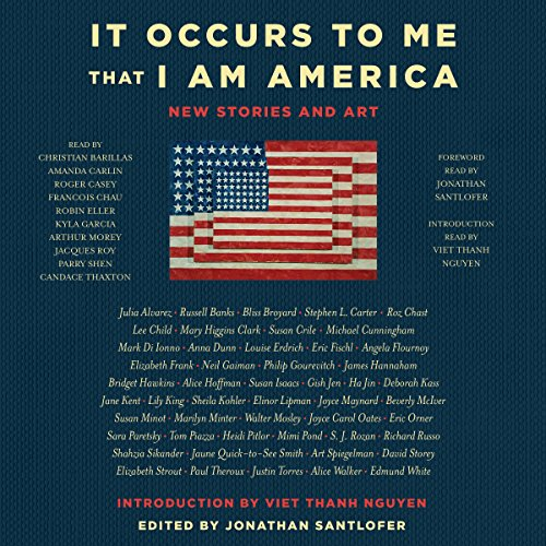 It Occurs to Me That I Am America audiobook cover art