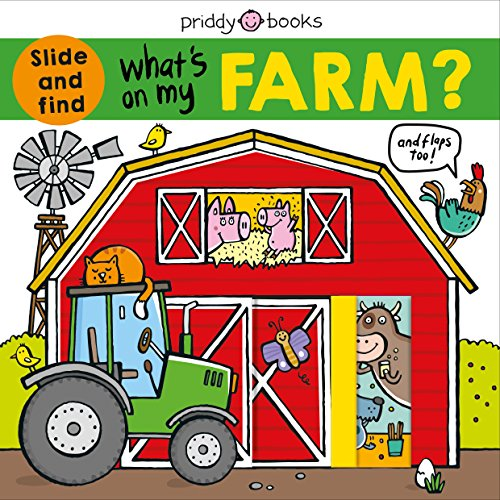 What s on My Farm?: A slide-and-find book with flaps (What s In My?)