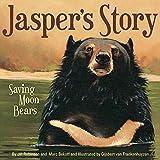Image of Jasper's Story: Saving Moon Bears
