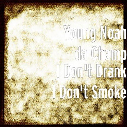 Young Noah da Champ