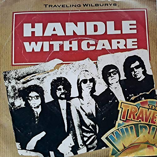 Handle With Care - Traveling Wilburys 7