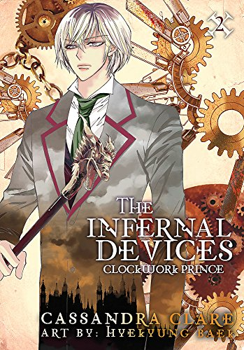 Clockwork Prince: The Mortal Instruments Prequel: Volume 2 of The Infernal Devices Manga