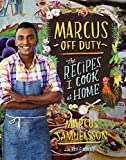 The Recipes I Cook at Home Marcus Off Duty (Hardback) - Common