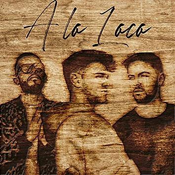 A Lo Loco (feat. David González & GVGX)
