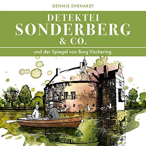 Sonderberg & Co. und der Spiegel von Burg Vischering Titelbild