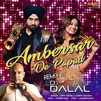 Ambersar De Papad (Remix) - Single