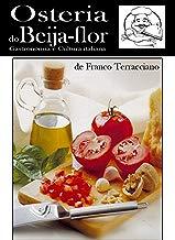 Osteria do beija-flor: Recitas de comida italiana