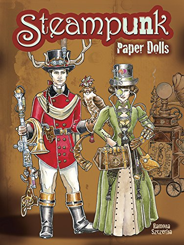 Compare Textbook Prices for Steampunk Paper Dolls Dover Paper Dolls Green ed. Edition ISBN 9780486489483 by Szczerba, Ramona