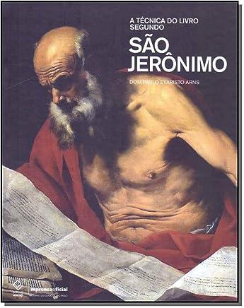 A Técnica do Livro Segundo São Jerônimo