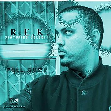 Pull Over R.E.K