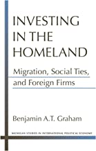 Investing in the Homeland: Migration, Social Ties, and Foreign Firms