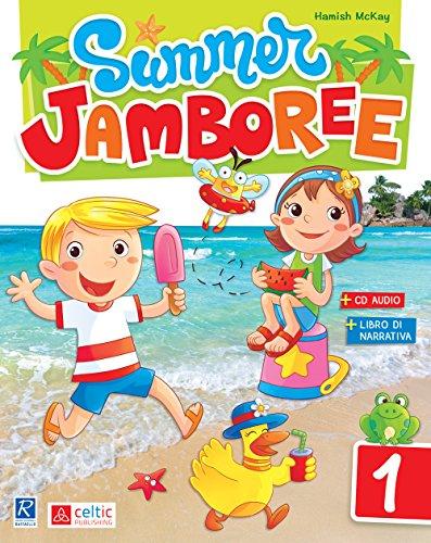 Summer Jamboree. Per la Scuola elementare (Vol. 1)