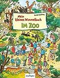Mein kleines Wimmelbuch - Im Zoo