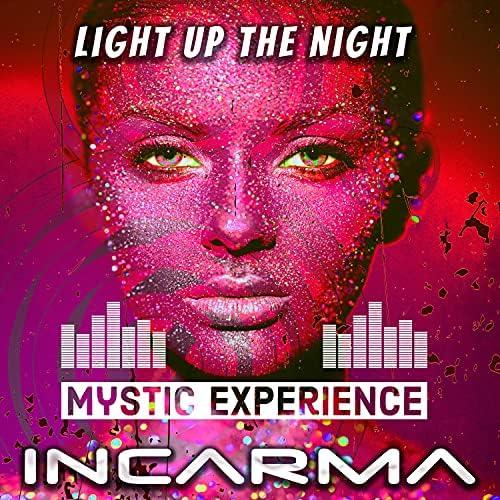 Mystic Experience & Incarma