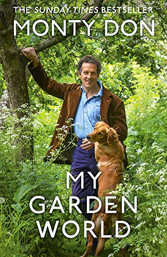My Garden World: the Sunday Times bestsell