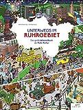 Unterwegs im Ruhrgebiet: Das große Wimmelbuch der Ruhr-Kultur