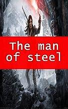 The man of steel (Spanish Edition)