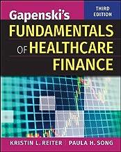 Gapenski's Fundamentals Of Healthcare Finance, Third Edition