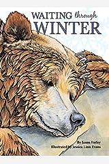 Waiting Through Winter by Jason Farley (2015-12-01) Hardcover