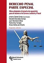 Derecho Penal. Parte Especial: Obra adaptada al temario de oposición para el acceso a la Carrera Judicial y Fiscal (Manuales)
