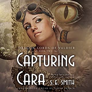 Capturing Cara     The Dragon Lords of Valdier, Book 2              By:                                                                                                                                 S. E. Smith                               Narrated by:                                                                                                                                 David Brenin                      Length: 7 hrs and 31 mins     1,307 ratings     Overall 4.5