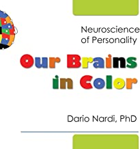 Best our brains in color neuroscience of personality Reviews