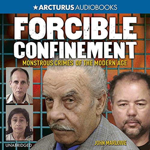 Forcible Confinement audiobook cover art