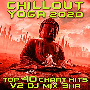 Chill Out Yoga 2020 Chart Hits Vol. 2