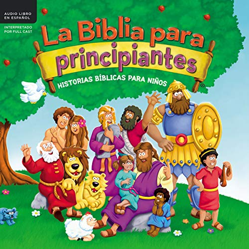 La Biblia para principiantes [Beginner's Bible] Audiobook By Kelly Pulley cover art