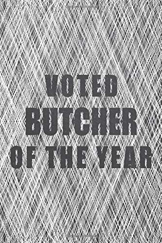Compare Textbook Prices for Voted Butcher Of The Year: Notebook - Office Equipment & Supplies - Funny Gift Idea for Christmas or Birthday  ISBN 9798674121626 by Hansen, Tim