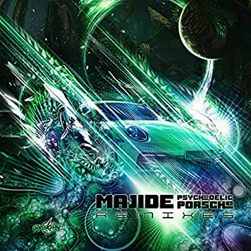 Psychedelic Porsche (Remixes)