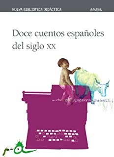 Doce cuentos espanoles del siglo XX/ Twelve Spanish Stories of the XX Century