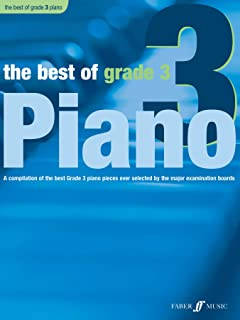 The Best of Grade 3 Piano: A Compilation of the Best Grade 3