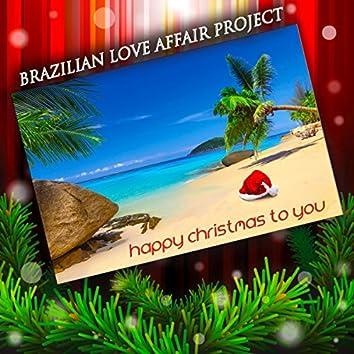 Happy Christmas to You (Christmas Carols in Bossa Nova)