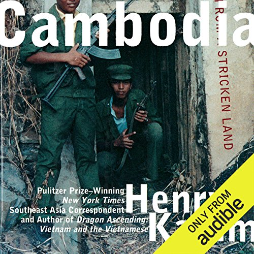 Cambodia     Report From a Stricken Land              By:                                                                                                                                 Henry Kamm                               Narrated by:                                                                                                                                 Walter Dixon                      Length: 8 hrs and 38 mins     4 ratings     Overall 4.0
