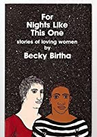 For Nights Like This One: Stories of Loving Women 0960362843 Book Cover
