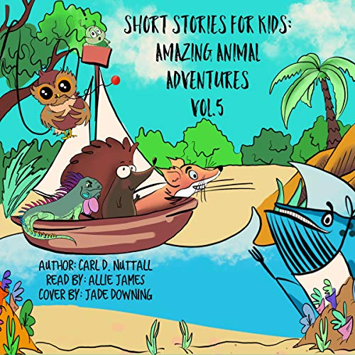 Short Stories for Kids: Amazing Animal Adventures (6 Exciting Mini Books for Children) audiobook cover art