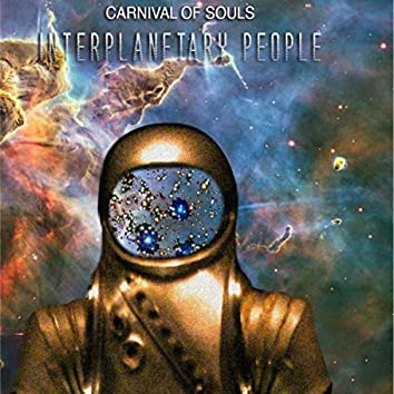 Carnival of Souls: Interplanetary People