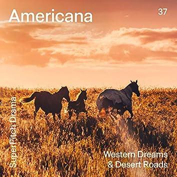 Americana (Western Dreams & Desert Roads)