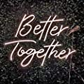Britrio LED Neon Light Sign, Better Together Hanging Neon Art Wall Sign for Party Wedding Home Decor Kid Bedroom Bar 12V Warm White(Power Adapter Include)