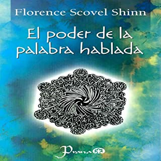 El Poder de la Palabra Hablada [The Power of the Spoken Word] (Spanish Edition) audiobook cover art