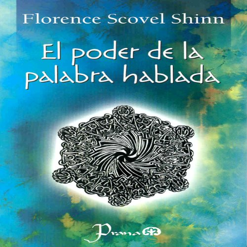 El Poder de la Palabra Hablada [The Power of the Spoken Word] (Spanish Edition) cover art