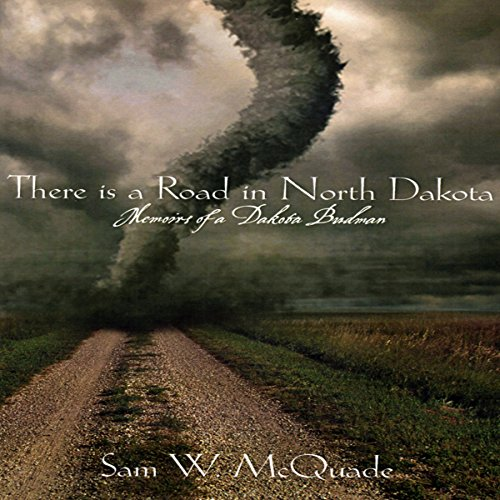 There Is a Road in North Dakota audiobook cover art